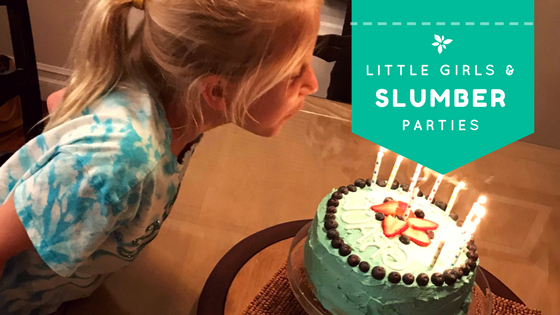 Little Girls, Slumber Parties and Momming, Oh My…